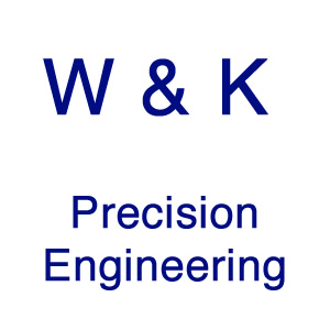 W & K Precision Engineering